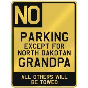 DAKOTAN GRANDPA  PARKING SIGN STATE NORTH DAKOTA