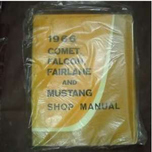1966 Ford Mustang Fairlane Comet Falcon Service Manual