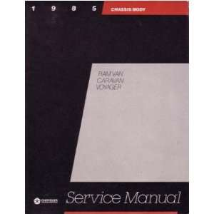 1985 DODGE CARAVAN PLYMOUTH VOYAGER Service Manual Automotive