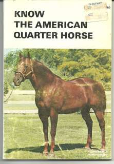 Know the American Quarter Horse Farnam Library 1971 book