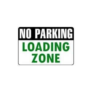 NO PARKING LOADING ZONE 14x20 Heavy Duty Plastic Sign