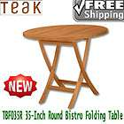 TEAK TBF035R 35 INCH ROUND BISTRO FOLDING TABLE REQUIRES NO VARNISHING