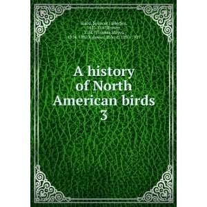 A history of North American birds. 3 Spencer Fullerton