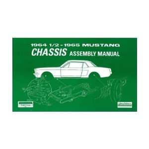 1964 1965 FORD MUSTANG Chassis Assembly Manual Book